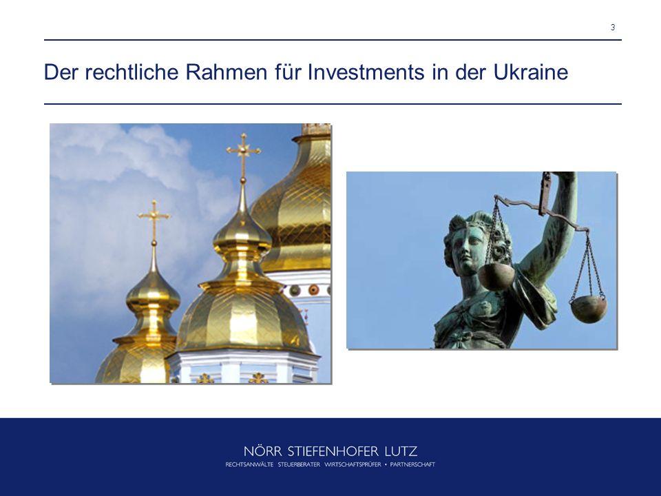 3 Der rechtliche Rahmen für Investments in der Ukraine