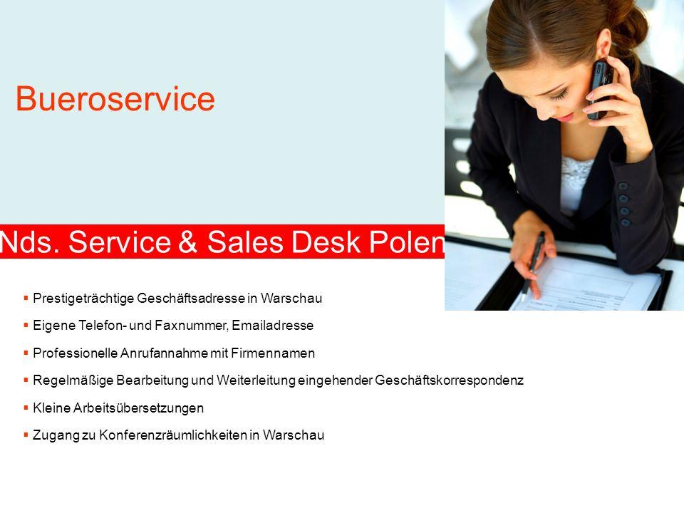 Nds. Service & Sales Desk Polen Prestigeträchtige Geschäftsadresse in Warschau Bueroservice Eigene Telefon- und Faxnummer, Emailadresse Professionelle