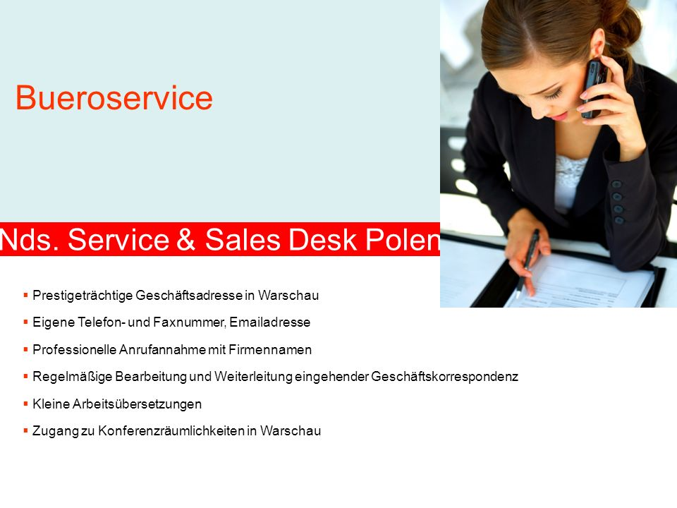 Leistungen Nds.Service & Sales Desk Polen SERVICE Desk Polen zzgl.