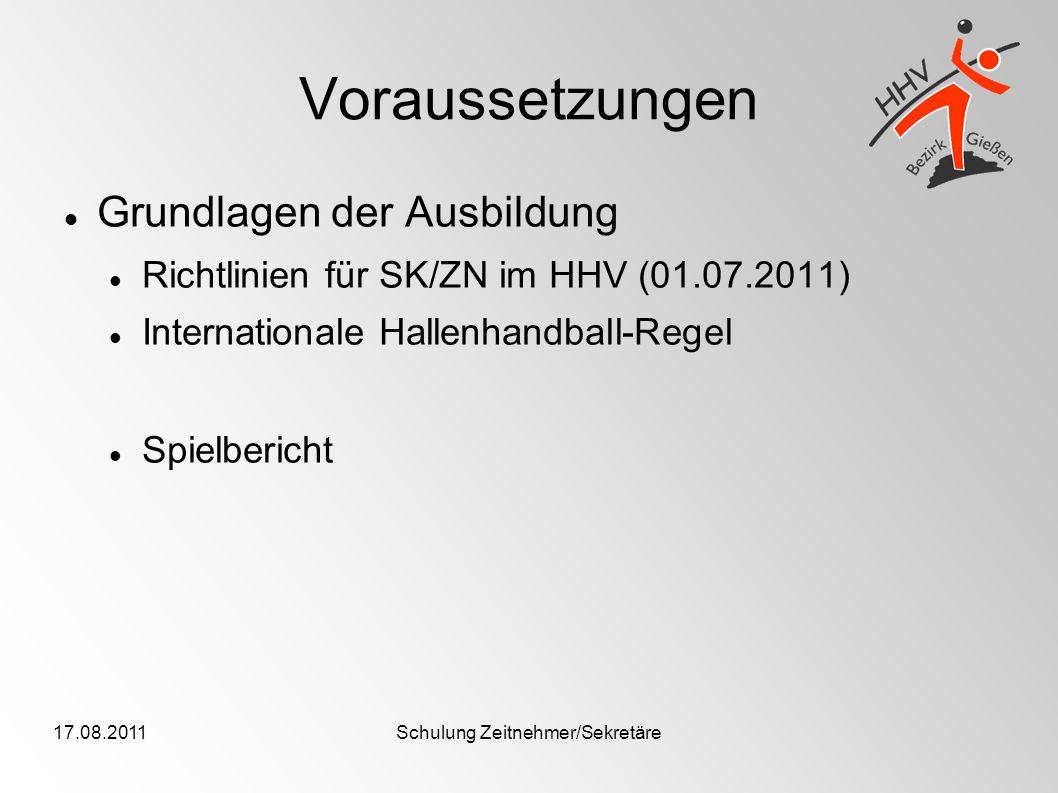 17.08.2011Schulung Zeitnehmer/Sekretäre Der Spielbericht Exkurs: die Mannschaft: Besteht aus max.14 Spielern, max.