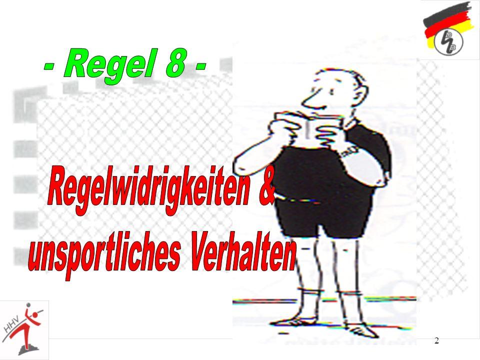 43 Regel 8:10 Grobe Unsportlichkeit mit Disqualifikation + schriftl.