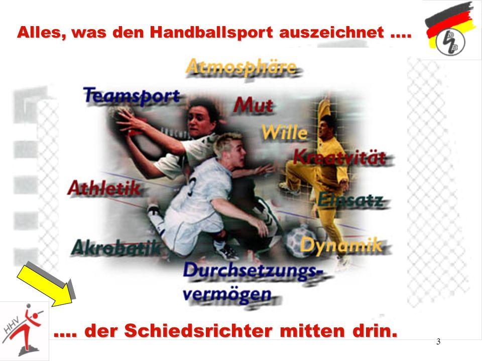 3 Alles, was den Handballsport auszeichnet........ der Schiedsrichter mitten drin.
