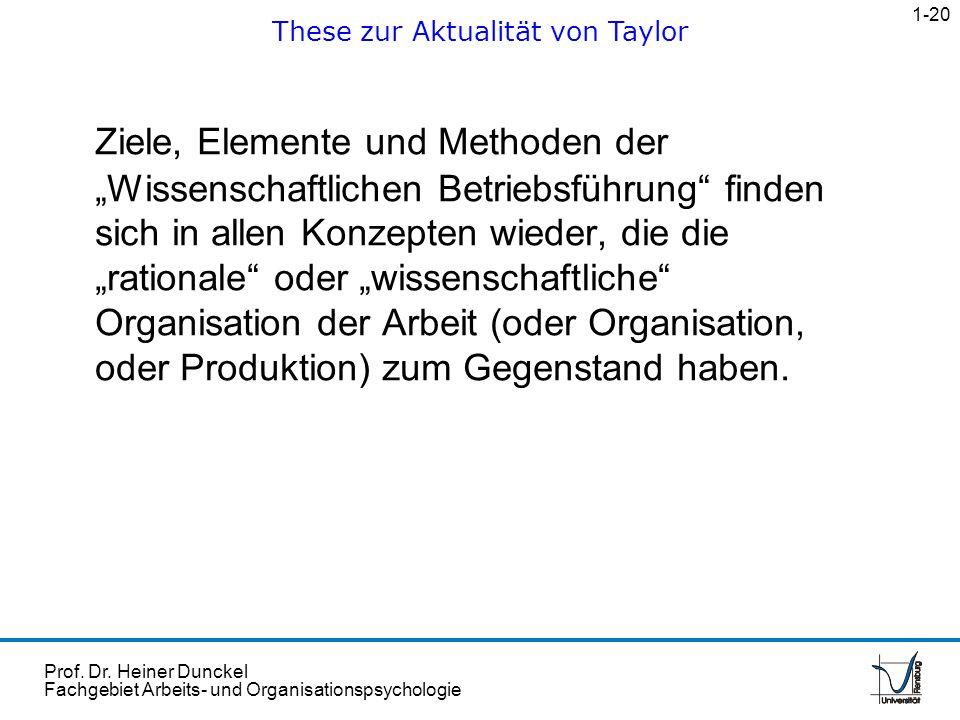 Prof. Dr. Heiner Dunckel Fachgebiet Arbeits- und Organisationspsychologie Ziele, Elemente und Methoden der Wissenschaftlichen Betriebsführung finden s