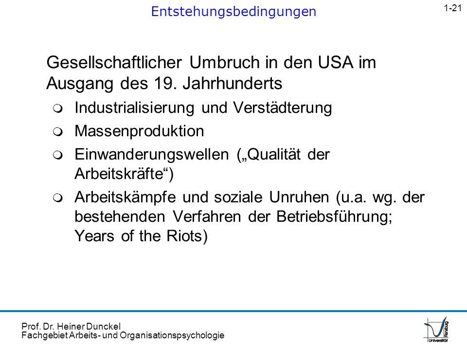 Prof. Dr. Heiner Dunckel Fachgebiet Arbeits- und Organisationspsychologie Gesellschaftlicher Umbruch in den USA im Ausgang des 19. Jahrhunderts m Indu