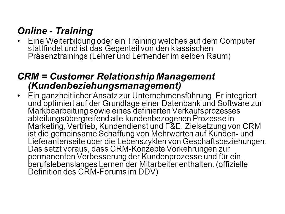 Online - Training Eine Weiterbildung oder ein Training welches auf dem Computer stattfindet und ist das Gegenteil von den klassischen Präsenztrainings