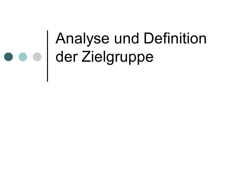 Analyse und Definition der Zielgruppe