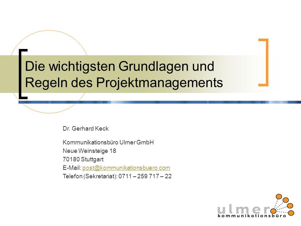 Dr. Gerhard Keck Kommunikationsbüro Ulmer GmbH Neue Weinsteige 18 70180 Stuttgart E-Mail: post@kommunikationsbuero.compost@kommunikationsbuero.com Tel