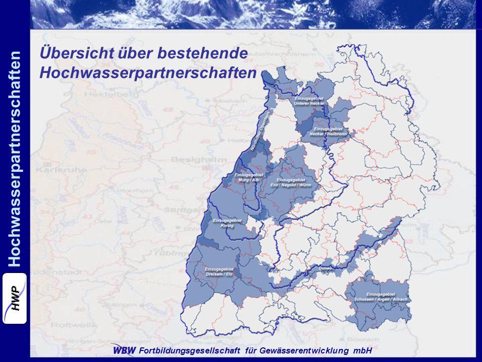 Fortbildungsgesellschaft für Gewässerentwicklung mbH Hochwasserpartnerschaften HWP Übersicht über bestehende Hochwasserpartnerschaften