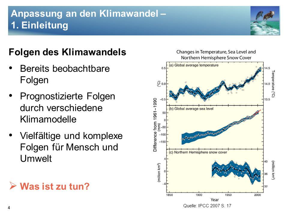 5 Umgang mit Klimawandel Klimaschutz Entstehung von Treibhausgasen vermeiden CO 2 -Senken vergrößern Anpassung an den Klimawandel Quelle: http://www.fahrrad-schnaeppchen.de/ images/wuestebike.gif Anpassung an den Klimawandel – 1.