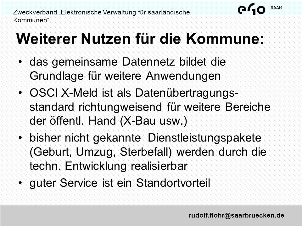 Zweckverband Elektronische Verwaltung für saarländische Kommunen SAAR Was haben das Land bzw.