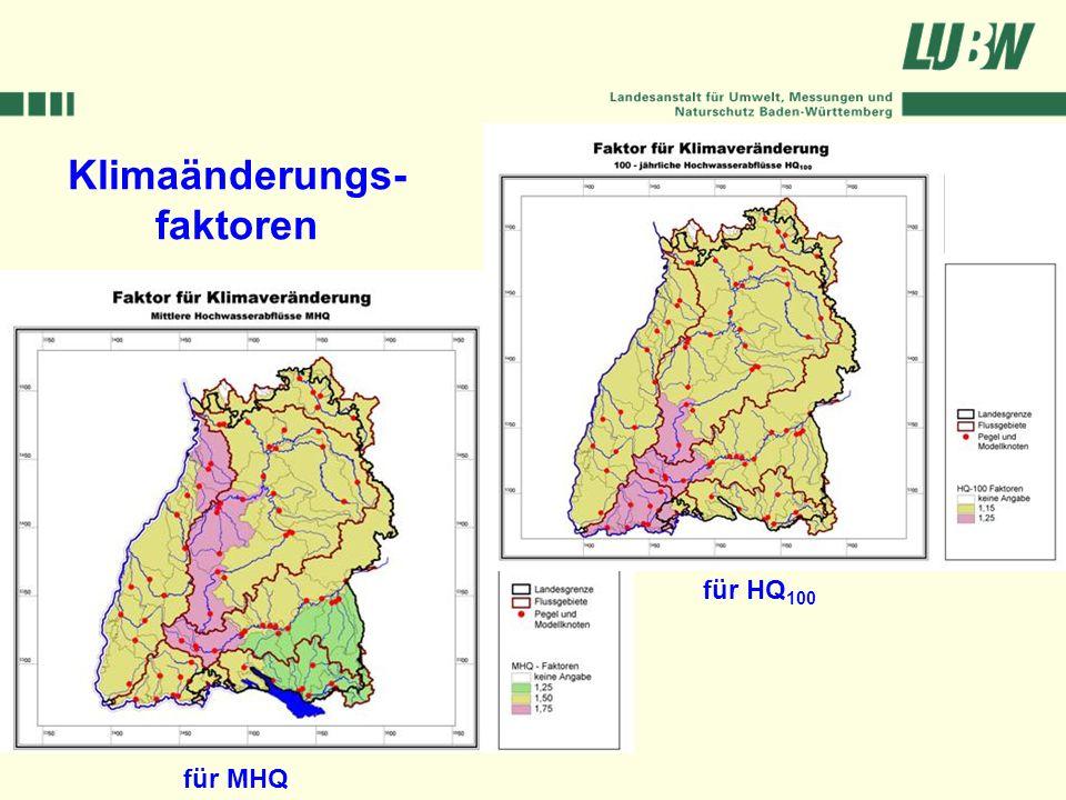 Klimawandel und Hochwasser im Südwesten Stuttgart, 08. März 2006 für MHQ für HQ 100 Klimaänderungs- faktoren