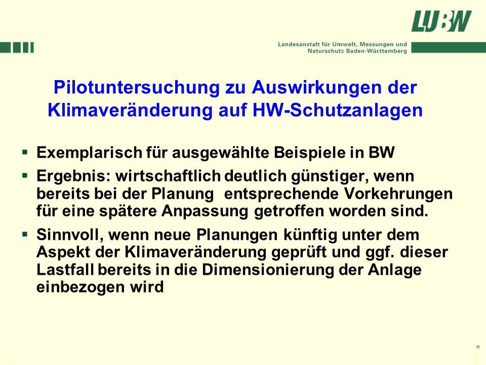 Klimawandel und Hochwasser im Südwesten Stuttgart, 08. März 2006 Pilotuntersuchung zu Auswirkungen der Klimaveränderung auf HW-Schutzanlagen Exemplari