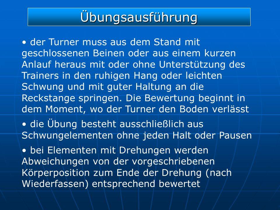 Übungsausführung der Turner muss aus dem Stand mit geschlossenen Beinen oder aus einem kurzen Anlauf heraus mit oder ohne Unterstützung des Trainers i