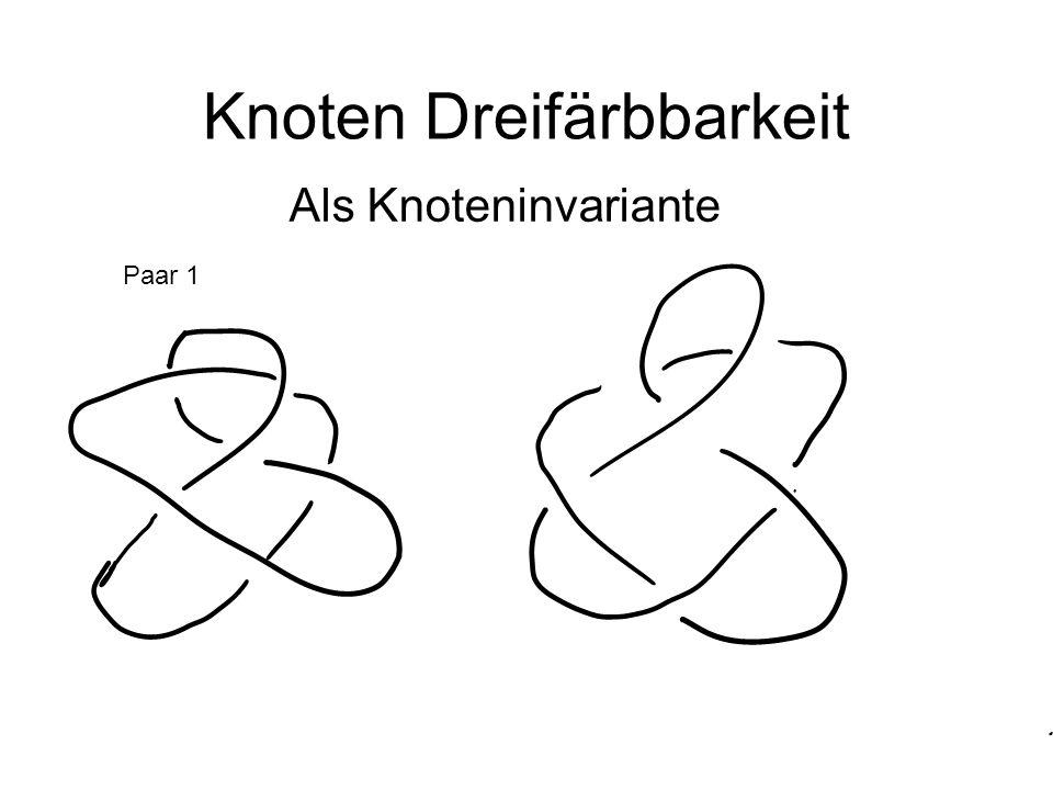 Knoten Dreifärbbarkeit Paar 1 Als Knoteninvariante