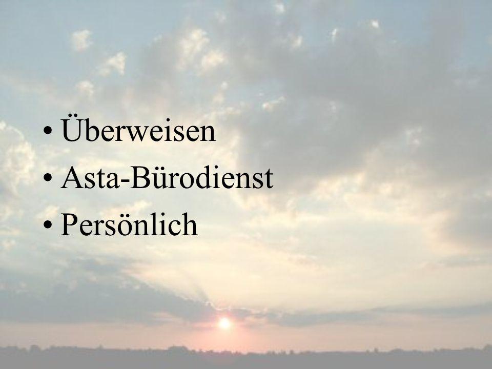 Überweisen Asta-Bürodienst Persönlich