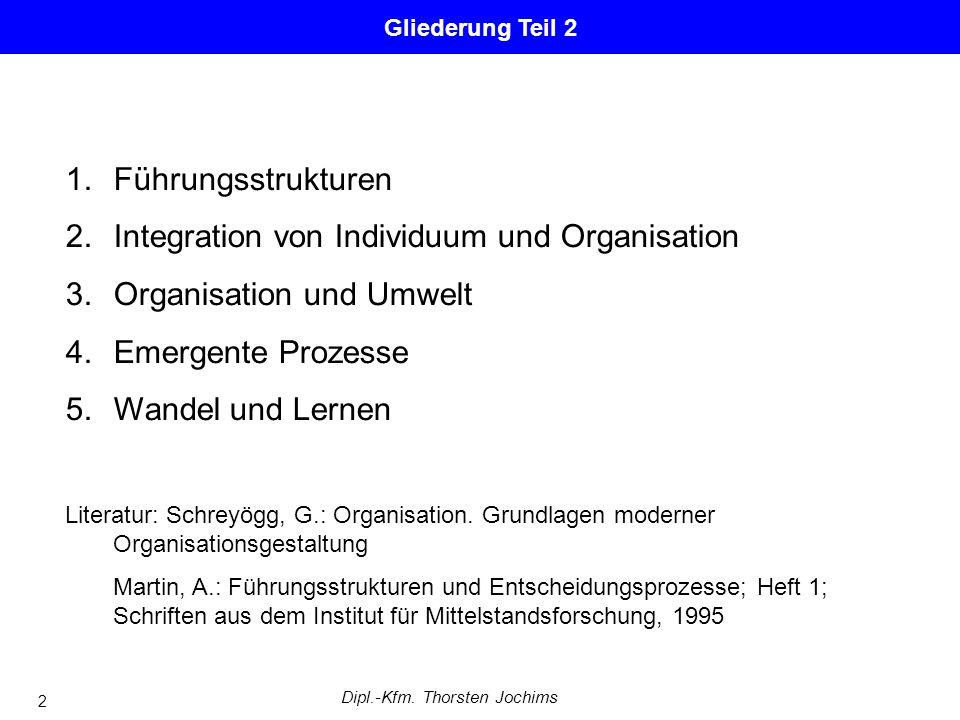 Führungsstrukturen und Entscheidungsprozesse Fachbereich Wirtschafts- und Sozialwissenschaften Institut für Entscheidung und Organisation Dipl.