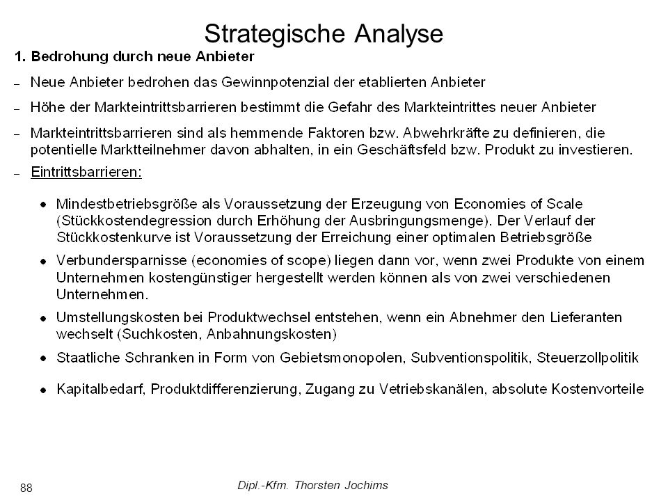 Dipl.-Kfm. Thorsten Jochims 88 Strategische Analyse