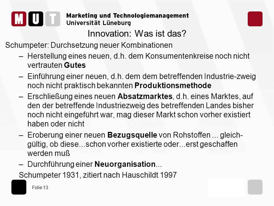Folie 13 Innovation: Was ist das.