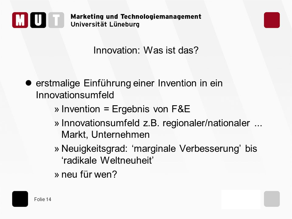 Folie 14 Innovation: Was ist das.