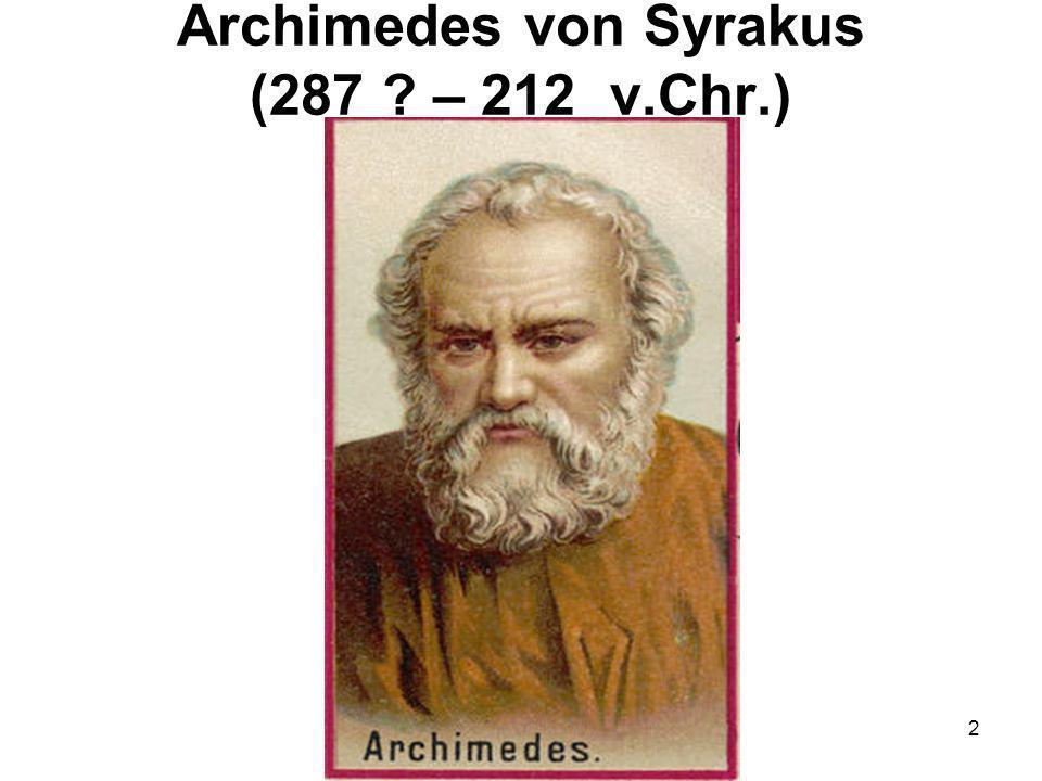 33 Der Kodex des Archimedes Der Kodex des Archimedes.