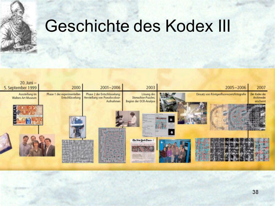38 Geschichte des Kodex III