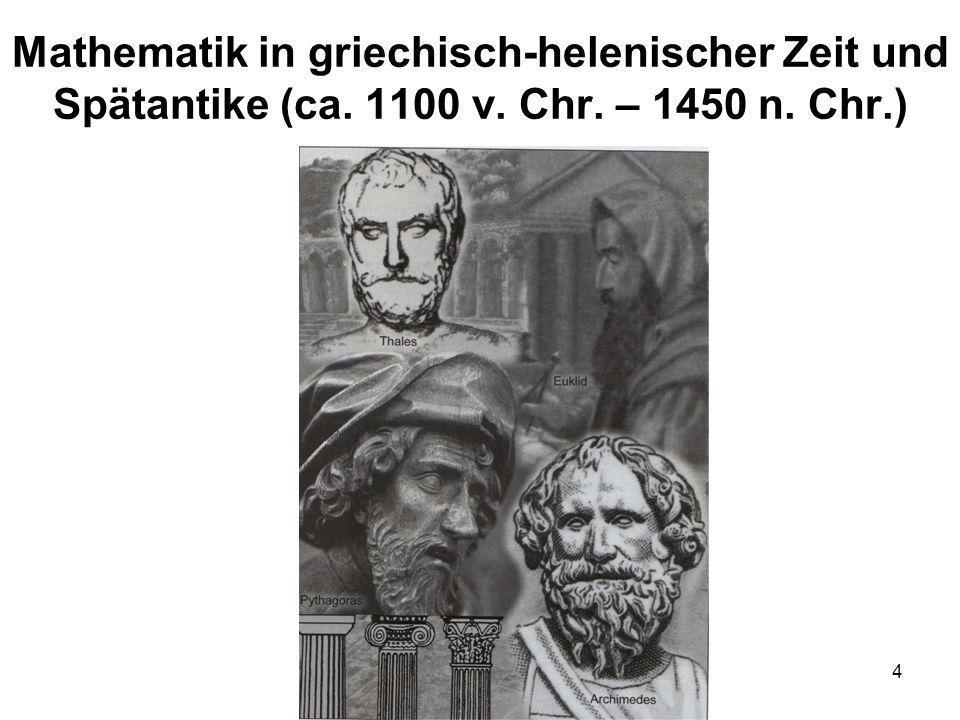 4 Mathematik in griechisch-helenischer Zeit und Spätantike (ca. 1100 v. Chr. – 1450 n. Chr.)