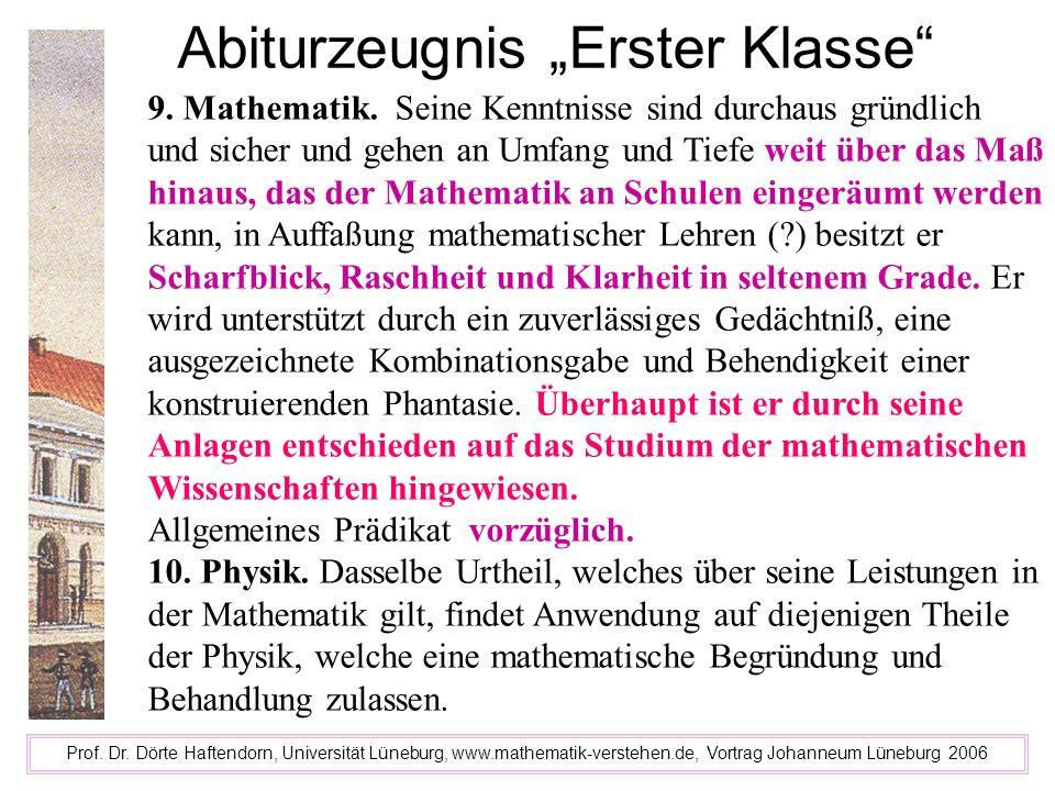 Abiturzeugnis Erster Klasse Prof. Dr. Dörte Haftendorn, Universität Lüneburg, www.mathematik-verstehen.de, Vortrag Johanneum Lüneburg 2006 9. Mathemat