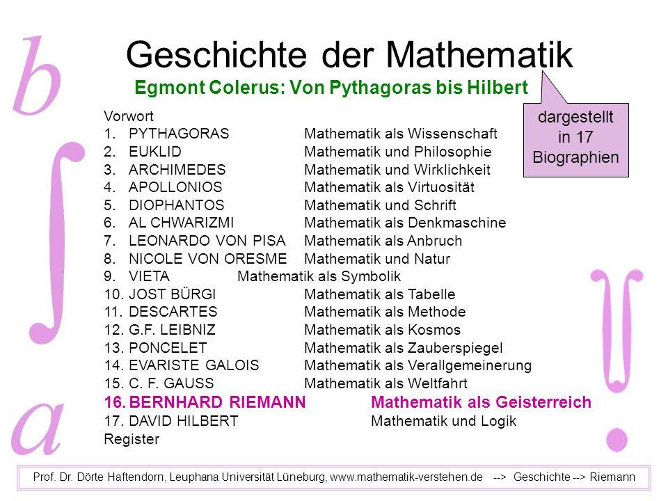 Geschichte der Mathematik Prof. Dr. Dörte Haftendorn, Leuphana Universität Lüneburg, www.mathematik-verstehen.de --> Geschichte --> Riemann Egmont Col