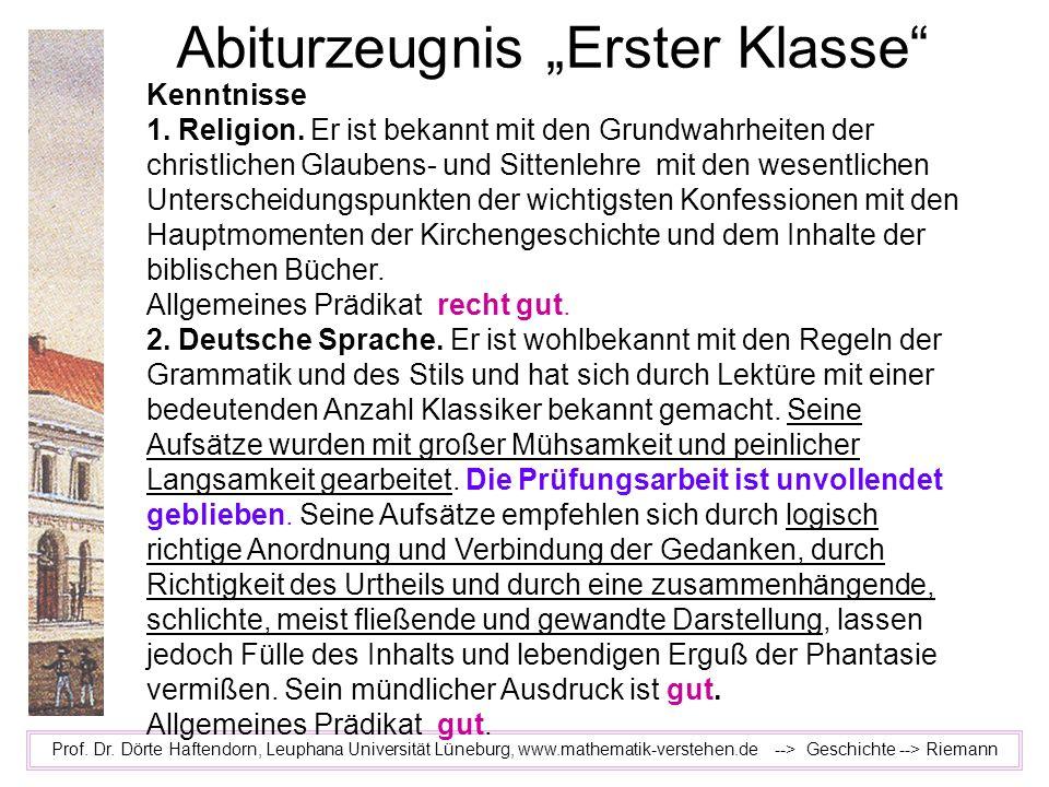 Abiturzeugnis Erster Klasse Prof. Dr. Dörte Haftendorn, Leuphana Universität Lüneburg, www.mathematik-verstehen.de --> Geschichte --> Riemann Kenntnis