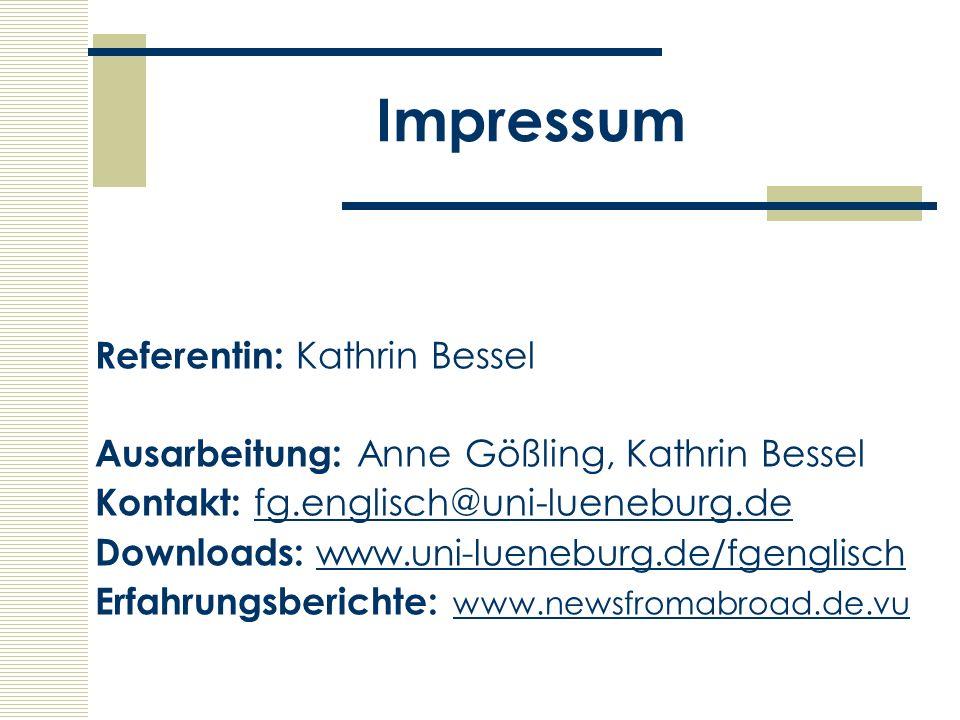Impressum Referentin: Kathrin Bessel Ausarbeitung: Anne Gößling, Kathrin Bessel Kontakt: fg.englisch@uni-lueneburg.defg.englisch@uni-lueneburg.de Down