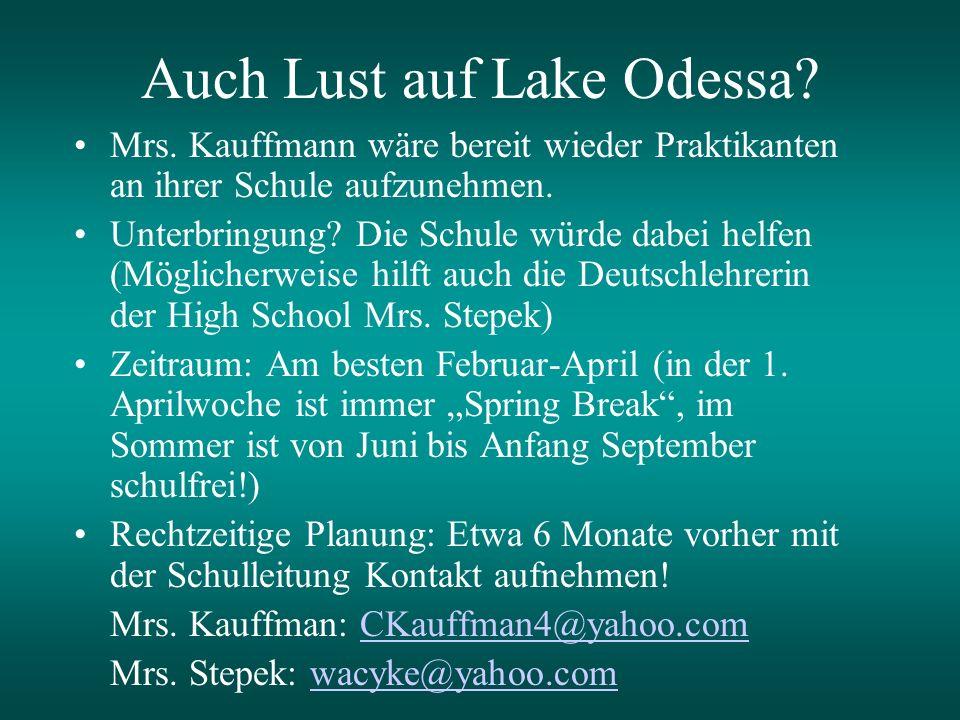 Auch Lust auf Lake Odessa. Mrs.