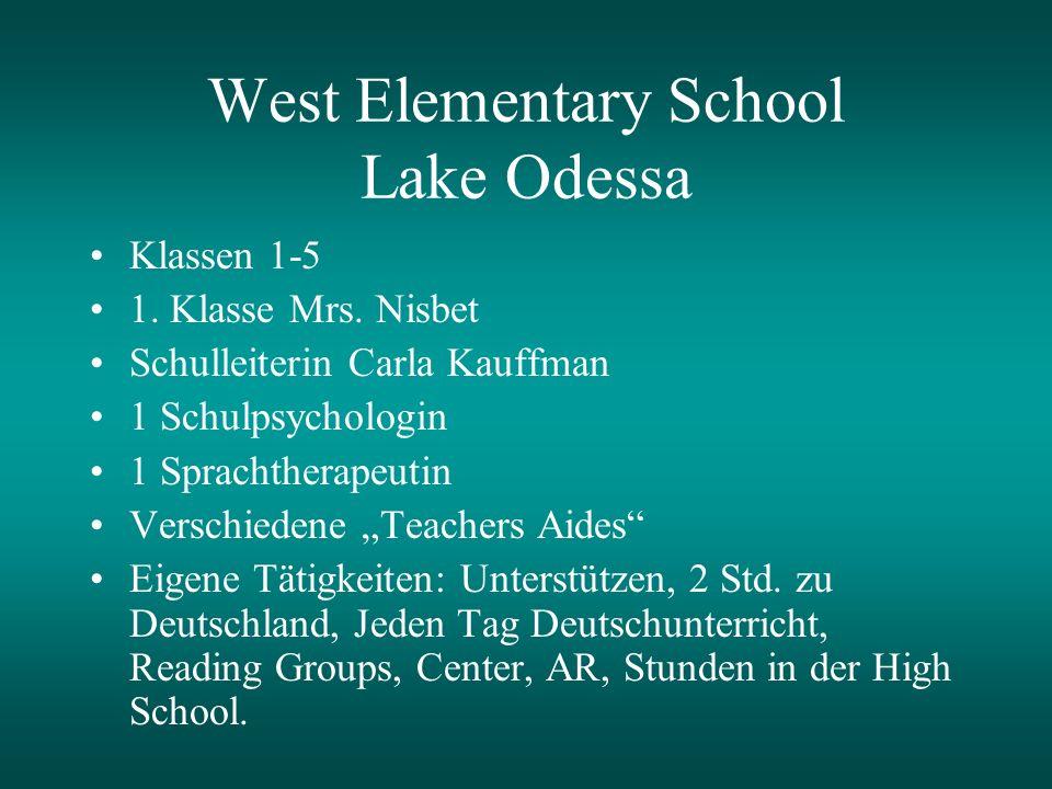 West Elementary School Lake Odessa Klassen 1-5 1. Klasse Mrs.