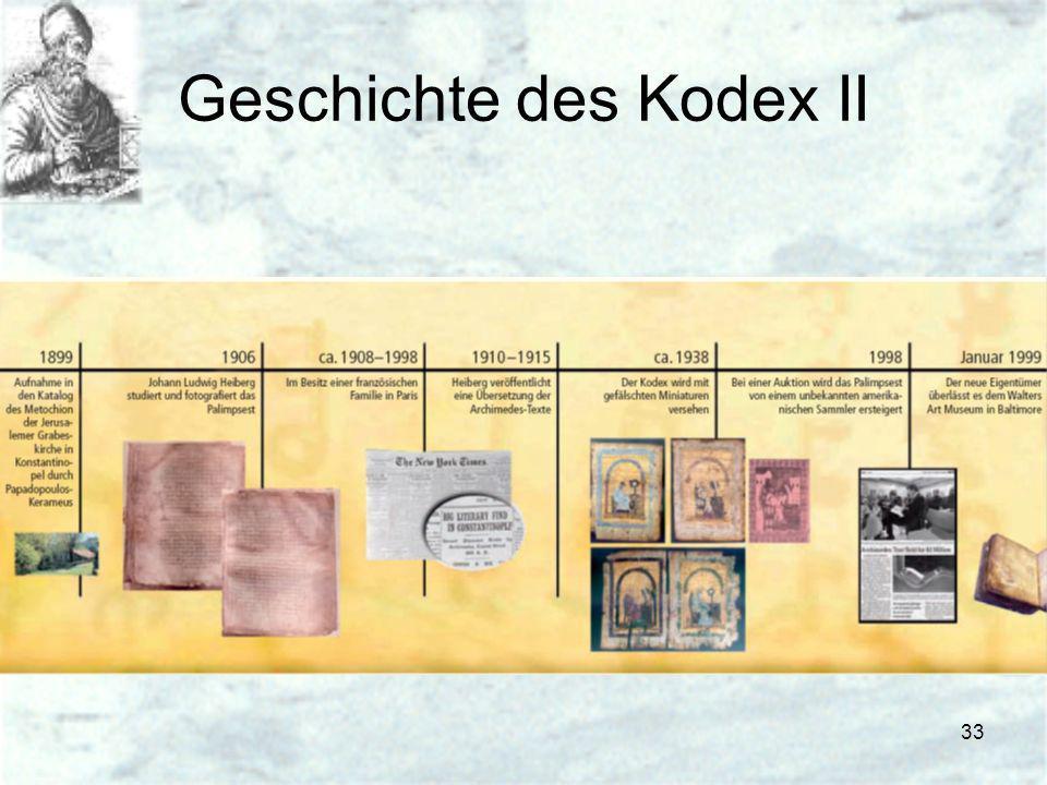 33 Geschichte des Kodex II