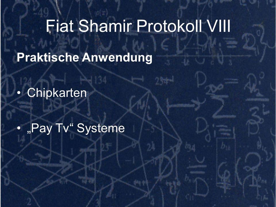 Fiat Shamir Protokoll VIII Praktische Anwendung Chipkarten Pay Tv Systeme