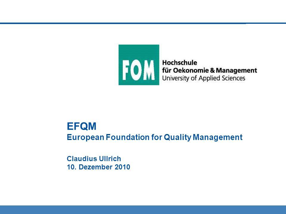Agenda 1.Einleitung 2.EFQM-Modell 2.1 Hintergrund und Entwicklung von EFQM 2.2 EFQM als Bewertungsmodell 2.3 Bewertungskriterien 2.4 Operative Umsetzung 3.Fazit 4.Literatur Seite 2EFQM | Claudius Ullrich | 10.12.2010