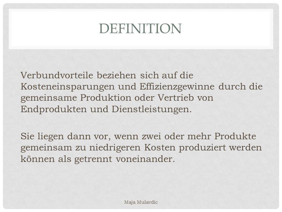 DEFINITION Verbundvorteile beziehen sich auf die Kosteneinsparungen und Effizienzgewinne durch die gemeinsame Produktion oder Vertrieb von Endprodukte