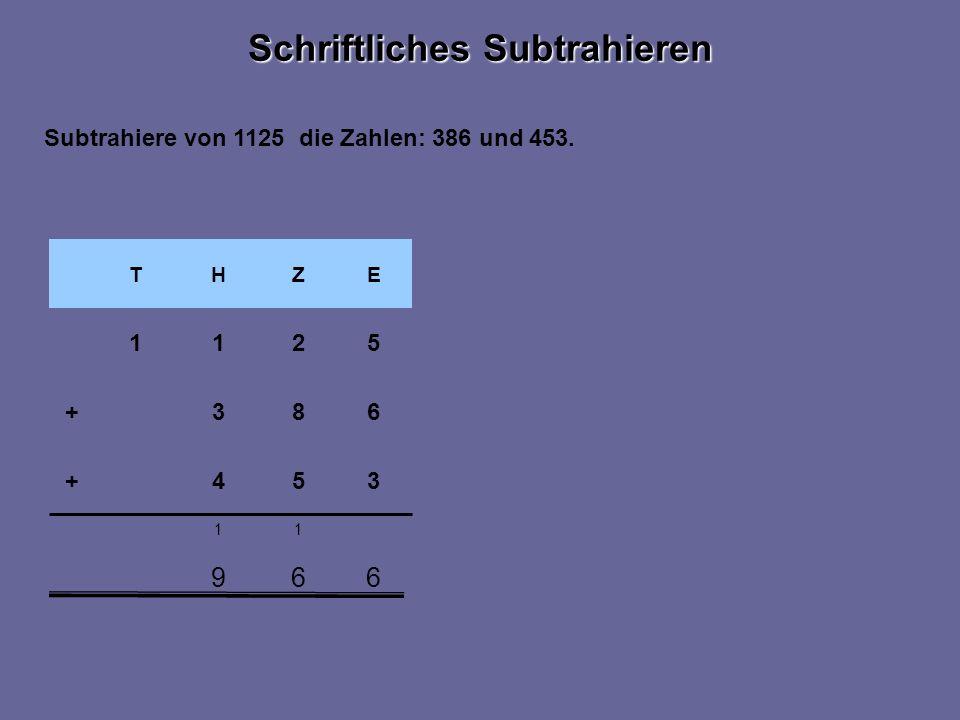 669 11 EZHT 1 354+ 683+ 521 Subtrahiere von 1125 die Zahlen: 386 und 453.