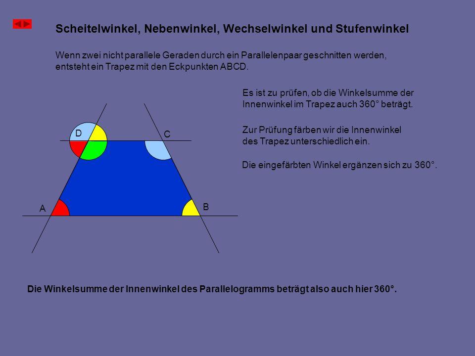 Wenn zwei nicht parallele Geraden durch ein Parallelenpaar geschnitten werden, entsteht ein Trapez mit den Eckpunkten ABCD. Es ist zu prüfen, ob die W