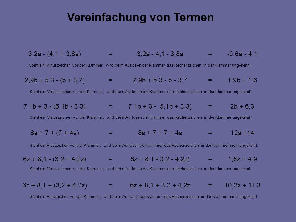 10,2z + 11,3=6z + 8,1 + 3,2 + 4,2z=6z + 8,1 + (3,2 + 4,2z) 1,8z + 4,9=6z + 8,1 - 3,2 - 4,2z)=6z + 8,1 - (3,2 + 4,2z) 12a +14=8s + 7 + 7 + 4s=8s + 7 +