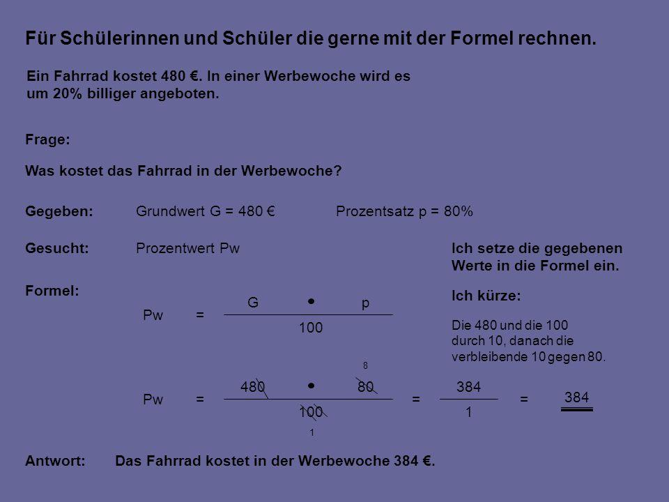 Für Schülerinnen und Schüler die gerne mit der Formel rechnen.