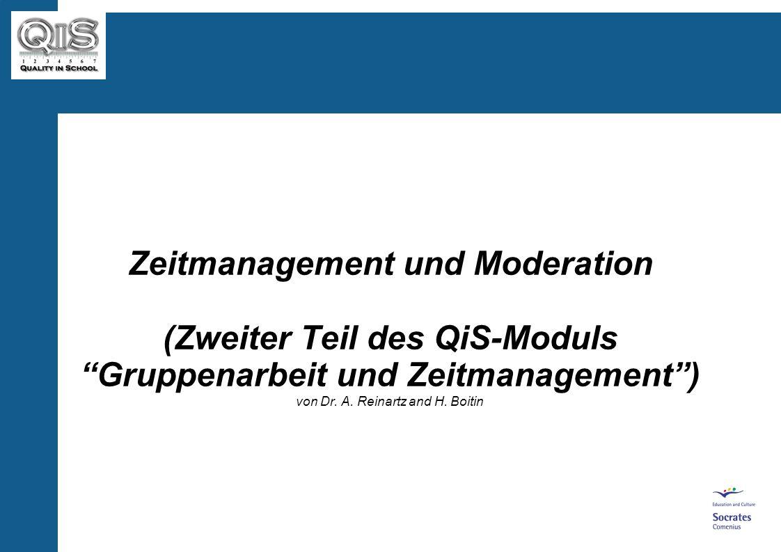 Zeitmanagement und Moderation (Zweiter Teil des QiS-Moduls Gruppenarbeit und Zeitmanagement) von Dr.