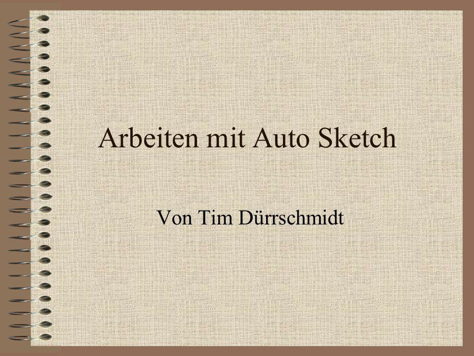 Arbeiten mit Auto Sketch Von Tim Dürrschmidt