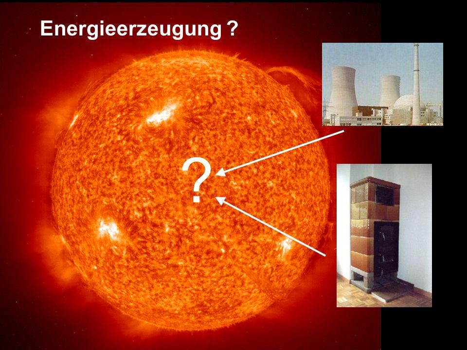 Energieerzeugung ? ?