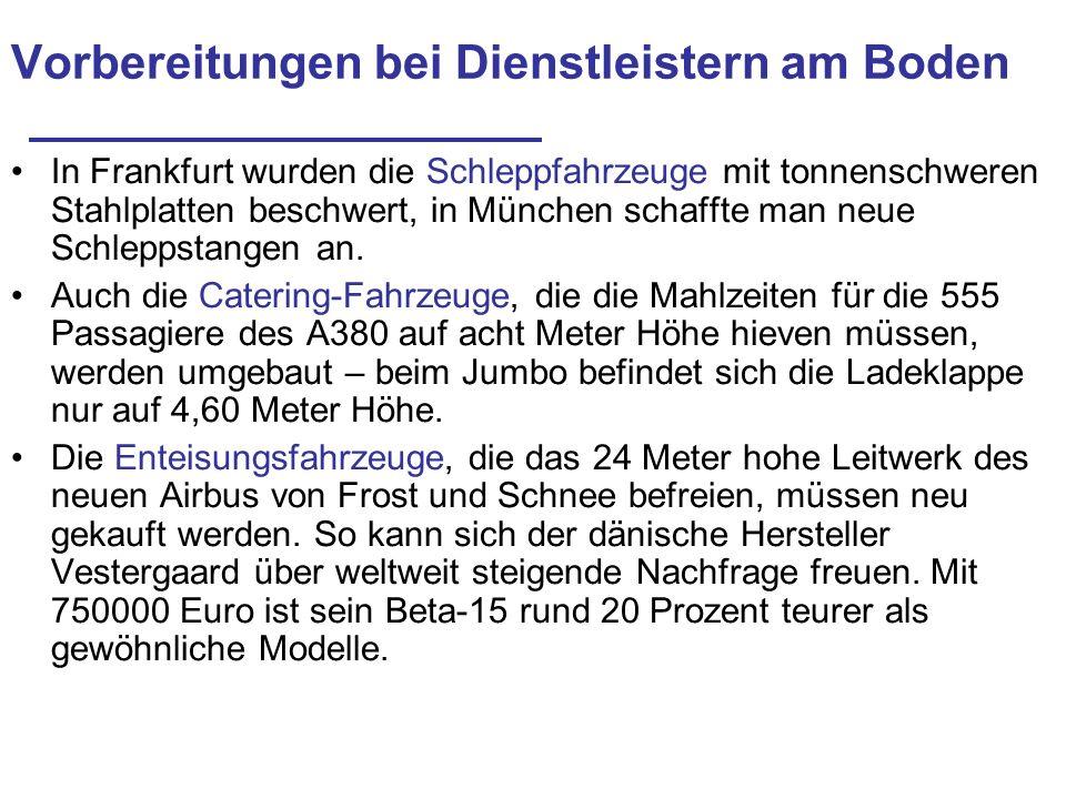 Vorbereitungen bei Dienstleistern am Boden In Frankfurt wurden die Schleppfahrzeuge mit tonnenschweren Stahlplatten beschwert, in München schaffte man