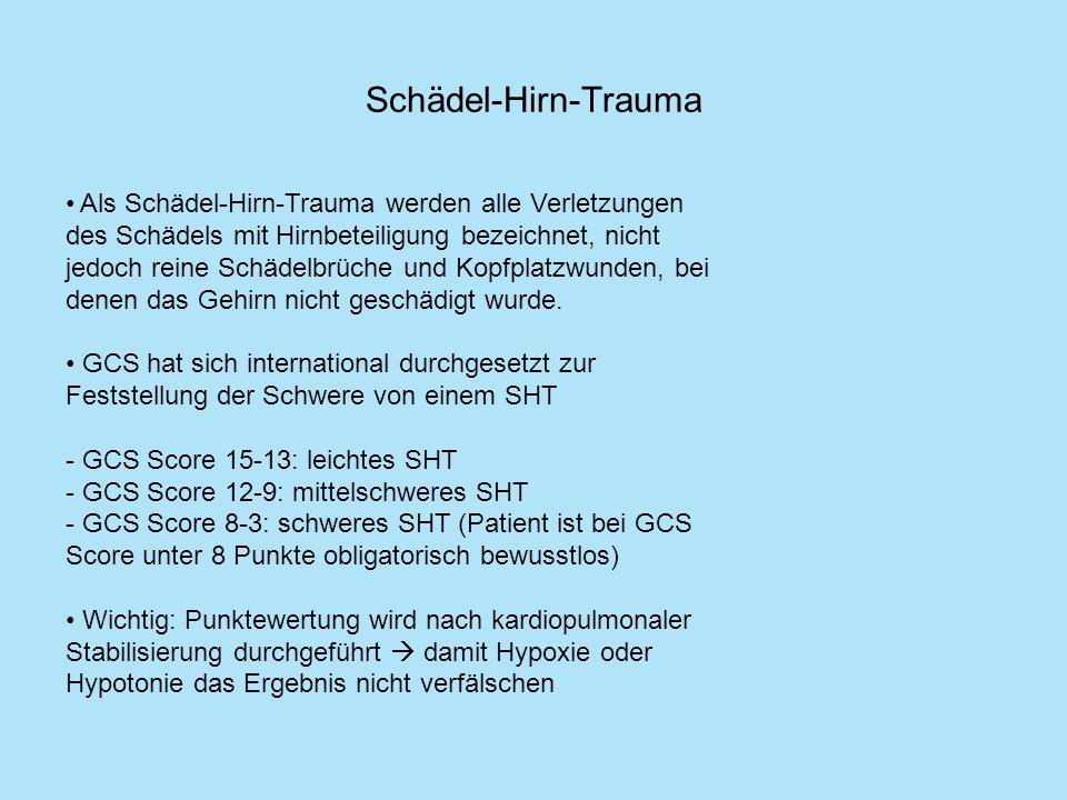 Schädel-Hirn-Trauma Als Schädel-Hirn-Trauma werden alle Verletzungen des Schädels mit Hirnbeteiligung bezeichnet, nicht jedoch reine Schädelbrüche und