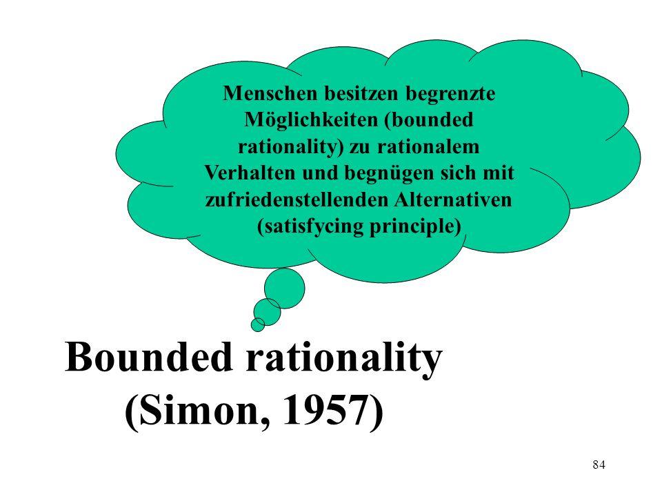 83 Entscheidungsmodell nach Tversky (1972) Entscheidungen als sequentielle Eliminationsprozesse Entscheidungsalternativen sind Sets von Merkmalen, Kri