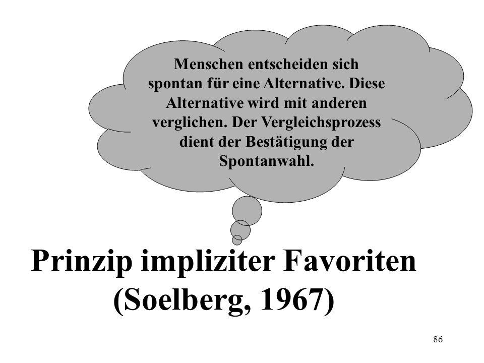 85 Bounded rationality (Simon, 1957) Bewusstwerdung eines Problems Vereinfachung des Problems Vergleich der Alternativen mit den Mindestanforderungen Suche nach einigen Alternativen Festsetzung von Mindestanforderungen (zufriedenstellende Kriterien) Gibt es eine zufriedenstellende Alternative.