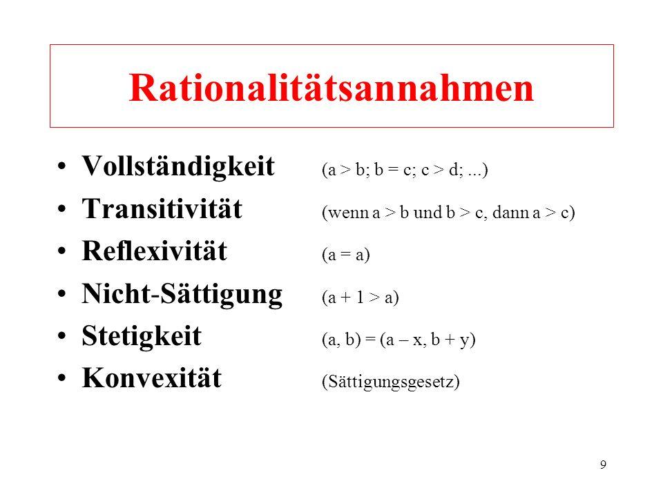 8 Rationalität – Vernunft u. a.... Was ist Rationalität, wann verhält sich eine Person oder Gruppe vernünftig? Rationalität und Vernunft können aus de