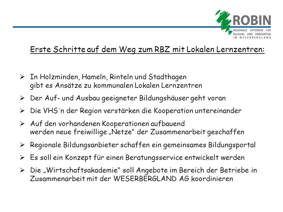 Erste Schritte auf dem Weg zum RBZ mit Lokalen Lernzentren: In Holzminden, Hameln, Rinteln und Stadthagen gibt es Ansätze zu kommunalen Lokalen Lernze