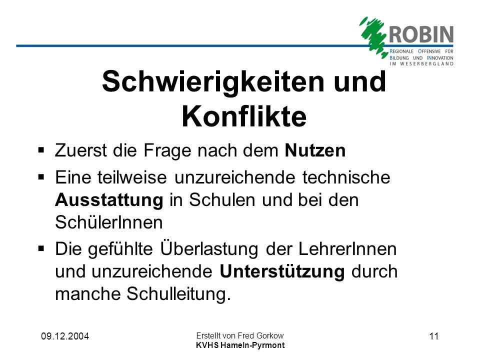 09.12.2004 Erstellt von Fred Gorkow KVHS Hameln-Pyrmont 10 Kooperationen: Fa.